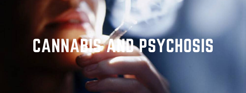 Getting Real About the Link Between Cannabis and Psychosis