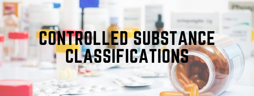 Controlled substance classifications