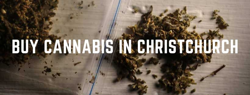 buy cannabis in Christchurch
