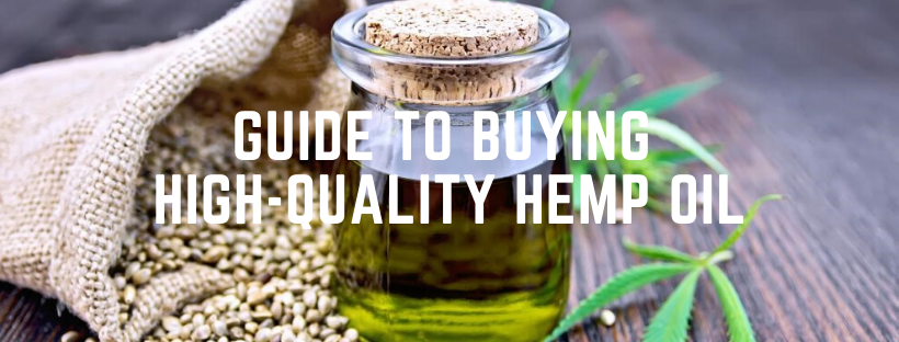 guide to buying high-quality hemp oil
