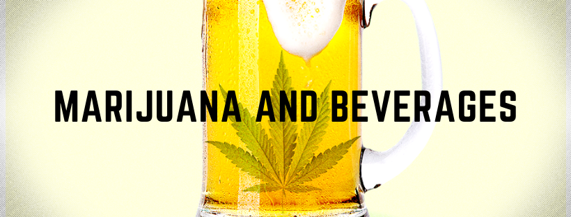 marijuana and beverages