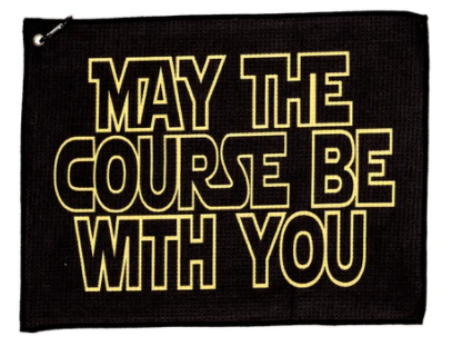 May The Course Be With You Cool Golf Towel