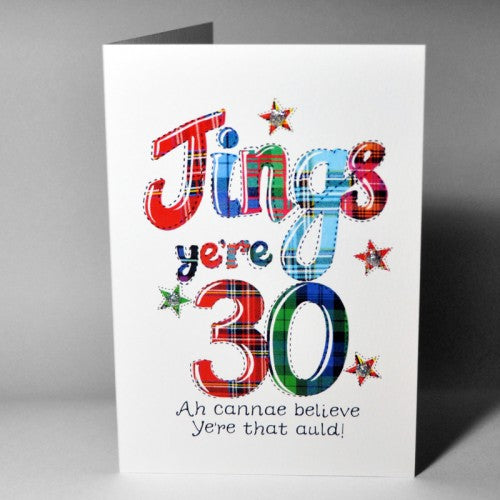 Scottish Birthday Card - Jings Ye're ...