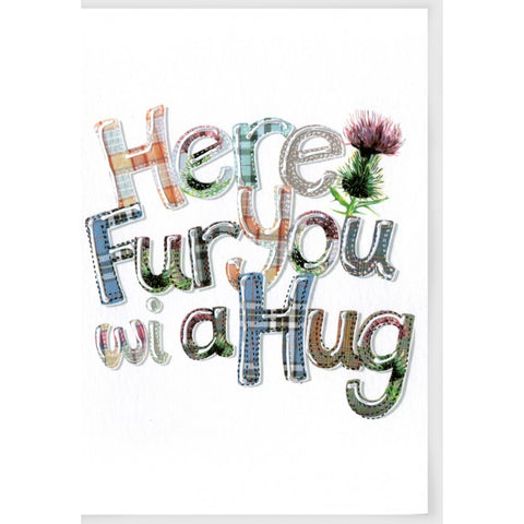 Scottish Sympathy Card Here Fur You wi a Hug