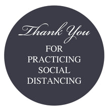 "Load image into Gallery viewer, 12"" Circle - Thank You for Social Distancing Stickers - Indoor - Vinyl"