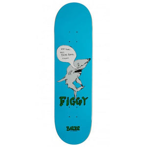 Baker Figgy Fish Talk Deck (8.475)