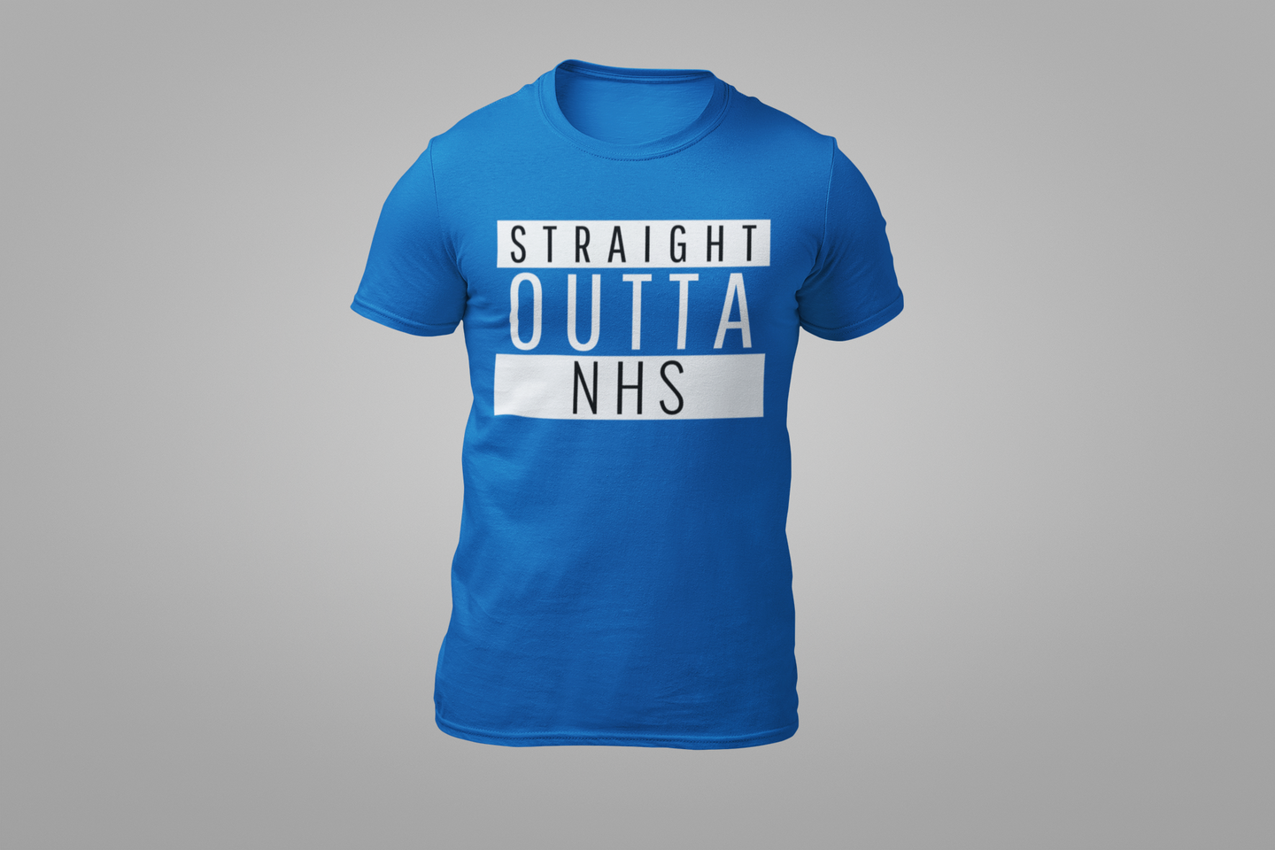 STRAIGHT OUTTA NHS Tee