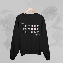 Load image into Gallery viewer, THE FUTURE IS FEMALE Sweatshirt