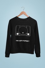 Load image into Gallery viewer, NEVER FORGET (PS1) Sweatshirt