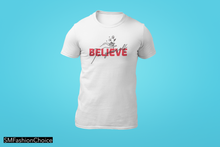 Load image into Gallery viewer, BELIEVE IN YOURSELF T SHIRT