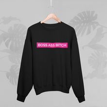 Load image into Gallery viewer, BOSS ASS BITCH Sweatshirt