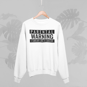 PARENTAL WARNING Sweatshirt