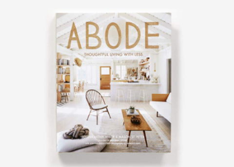 Abrams Books Abode | Thoughtful Living With Less