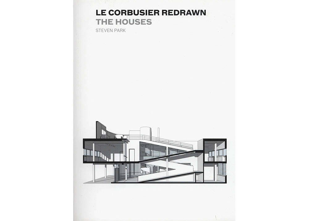 Princeton Architectural Press Le Corbusier Redrawn | The Houses