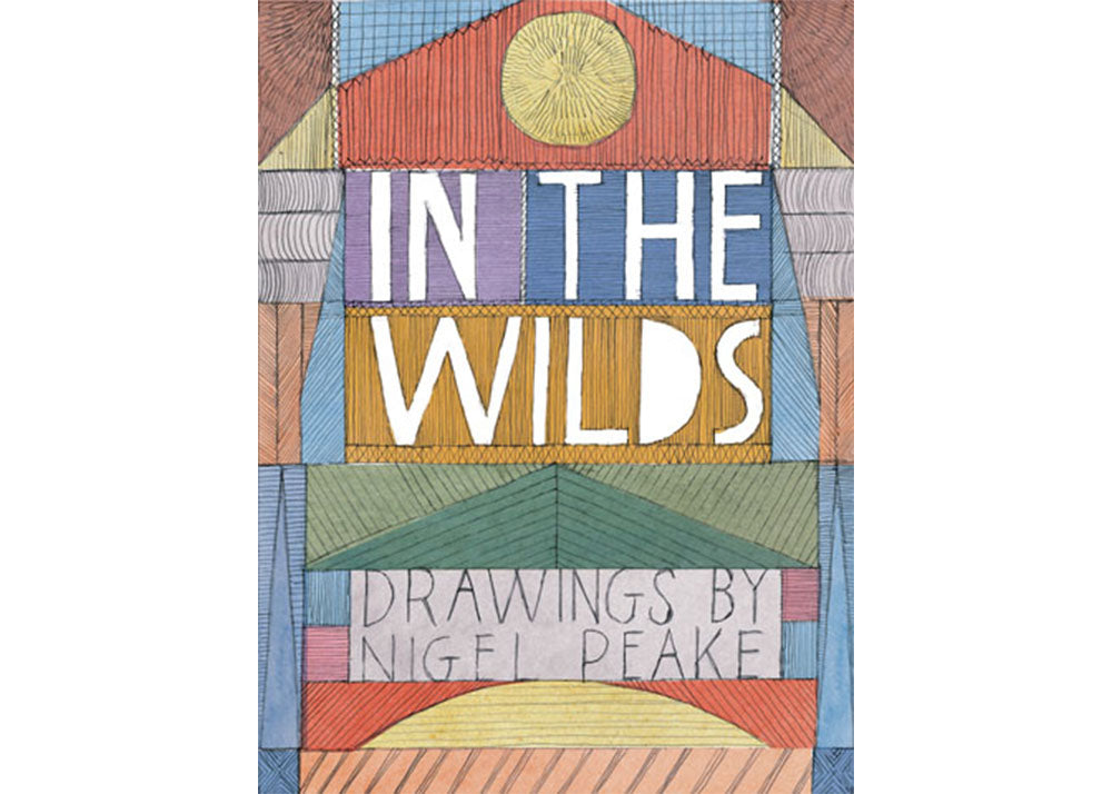 Princeton Architectural Press In The Wilds - Nigel Peake