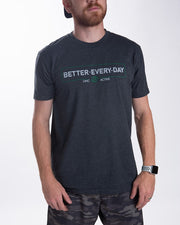 Better Every Day Tee - Charcoal