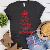 Carole Killed Her Husband