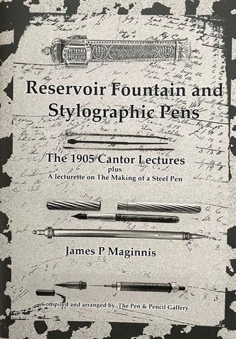 Reservoir Fountain and Stylographic Pens
