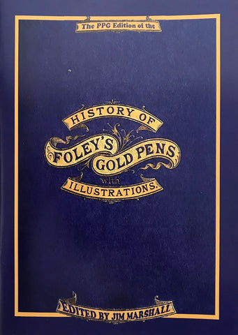 History of Foley's Gold Pens