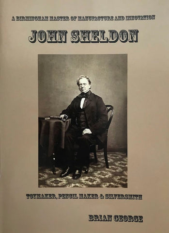 John Sheldon, Toymaker, pencil Maker and Silversmith