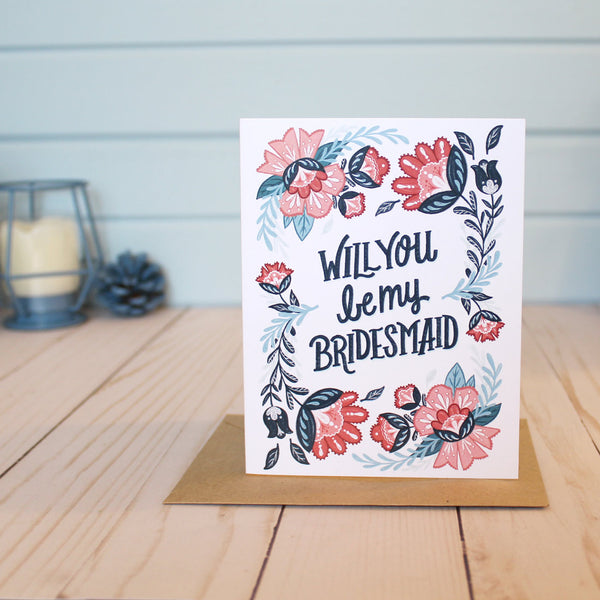 Floral 'Will You Be My Bridesmaid' Card