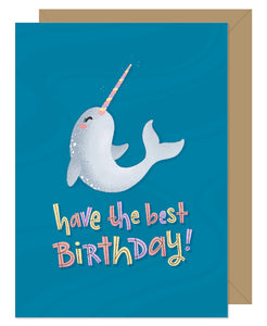 Narwhal Have The Best Birthday Card