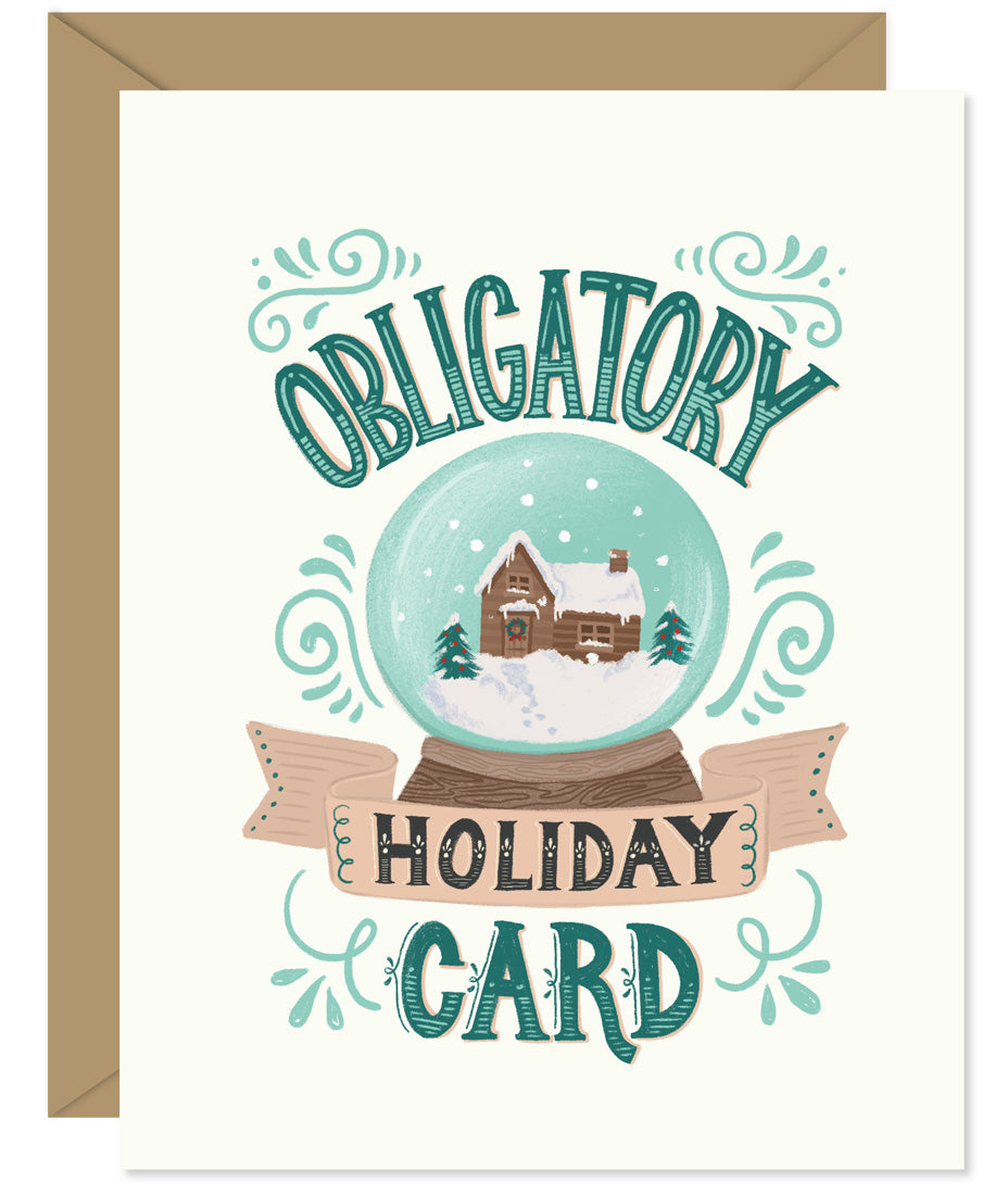Obligatory Holiday Card Hand lettered card from Hello Sweetie - Custom illustrated, printed and packaged in Halifax, Nova Scotia by Hello Sweetie Design