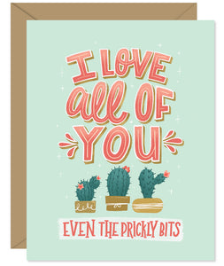 I love all of you, even the prickly bits anniversary and long term relationship card Hand lettered card from Hello Sweetie - Custom illustrated, printed and packaged in Halifax, Nova Scotia by Hello Sweetie Design