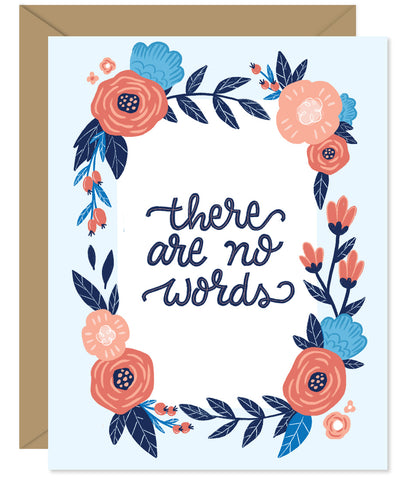 There Are No Words Floral Wreath Sympathy Card - Hand lettered and illustrated by Hello Sweetie printed and packaged in Halifax, Nova Scotia