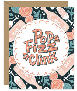 Pop, Fizz, Clink celebration Wedding card - Hand lettered and illustrated by Hello Sweetie printed and packaged in Halifax, Nova Scotia
