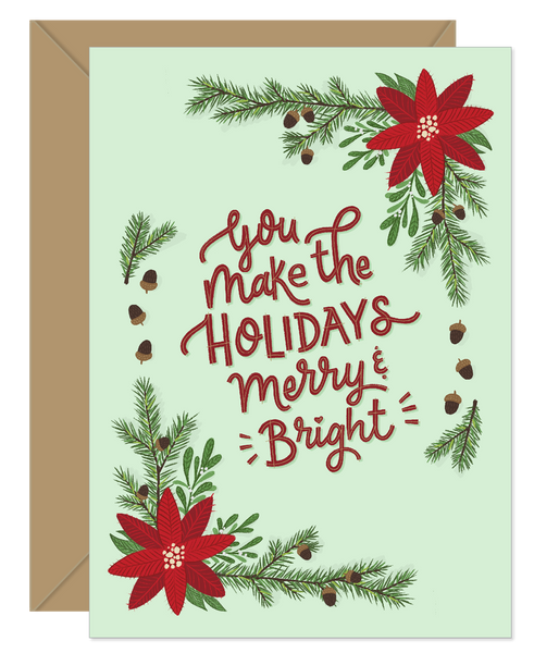 You make the Holidays Bright Love/Holiday Card