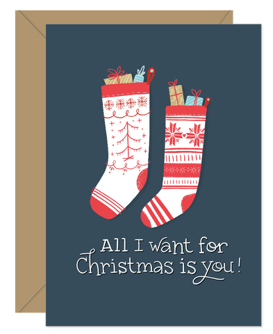 All I want is you stockings Love/Holiday Card