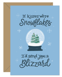 Snowflakes were kisses Love/Holiday Card