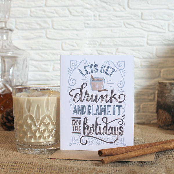 Blame It On Holidays Card