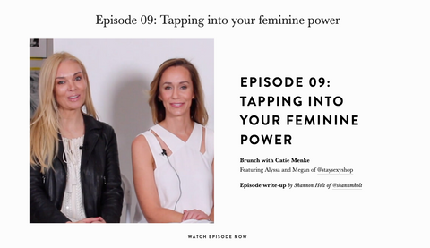 Female Founders Catie Menke Feminine Energy Tips to Tap Into Stay Sexy