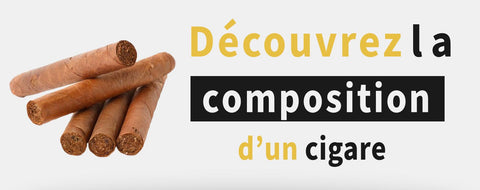 Composition d'un cigare