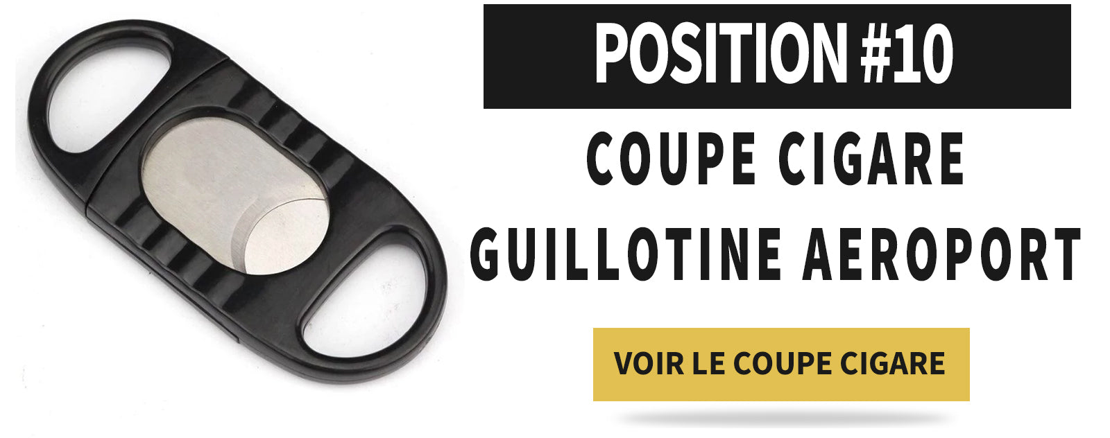 Top 10 coupe cigare guillotine
