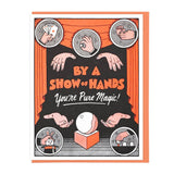 Show of Hands Magic Greeting Card