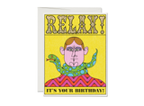 Relax Snake Birthday Card