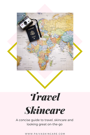 Holiday Skincare Travel Hints (Often Overlooked)