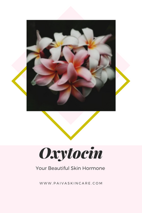 Oxytocin|Your Beautiful Skin Hormone #beautifulskin #glowingskin #oxytocin