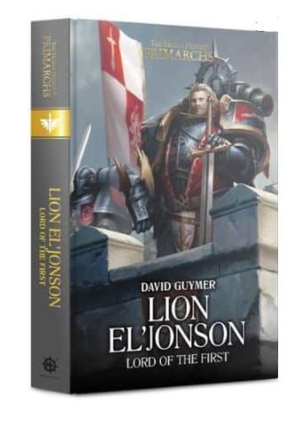 Lion El'Jonson: Lord the the First (HB)