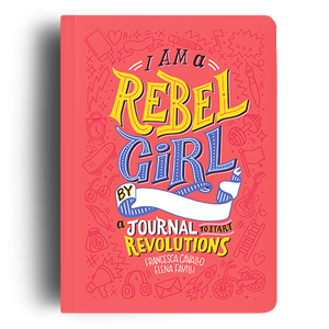 I Am a Rebel Girl Journal