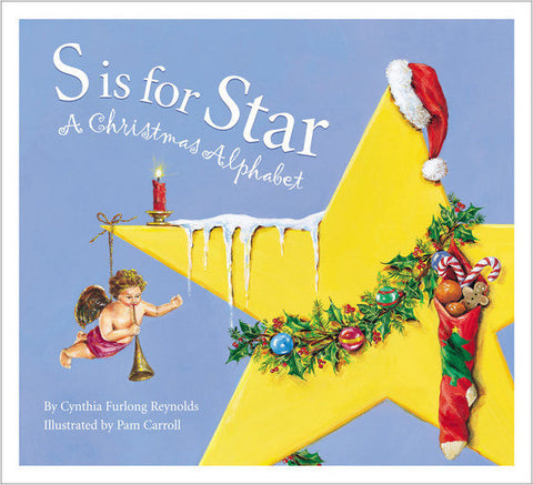 S is for Star: A Christmas Alphabet paperback