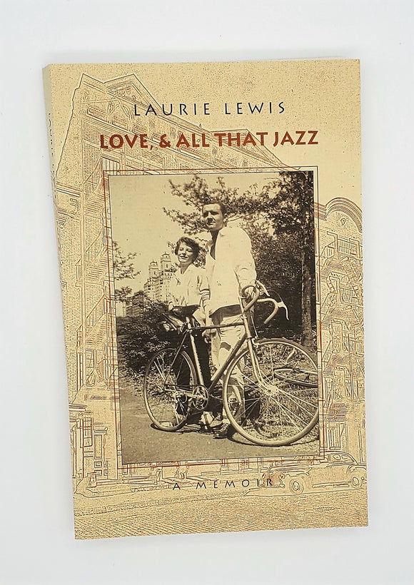 Love, & All That Jazz by Laurie Lewis