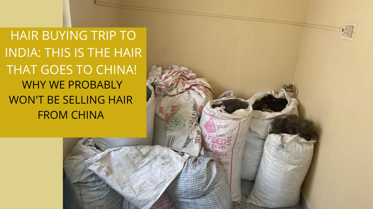 Why We Decided Not To Purchase Hair From China