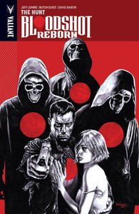 Bloodshot Reborn Tp Vol 02 The Hunt