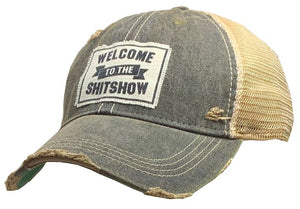 Welcome To The Shit Show Distressed Trucker Cap