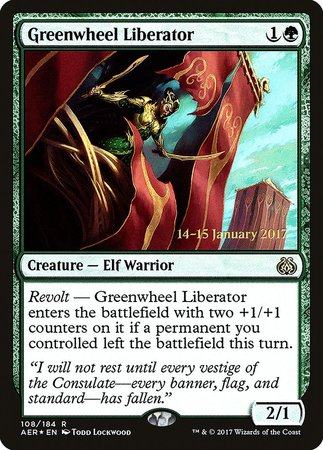 Greenwheel Liberator [Aether Revolt Promos] | North of Exile Games