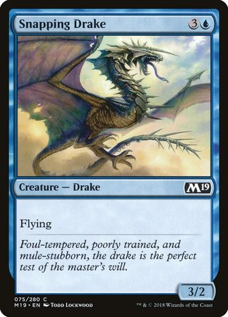 Snapping Drake [Core Set 2019] | North of Exile Games